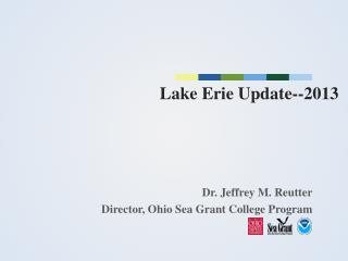 L ake Erie Update--2013