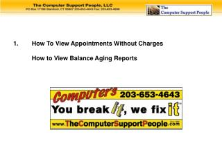 How To View Appointments Without Charges How to View Balance Aging Reports