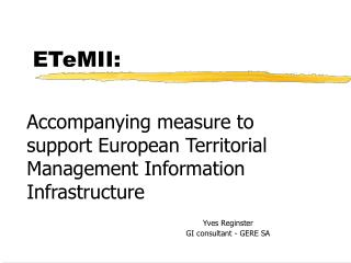 Accompanying measure to support European Territorial Management Information Infrastructure