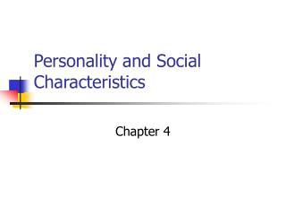 Personality and Social Characteristics