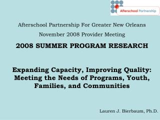 Afterschool Partnership For Greater New Orleans November 2008 Provider Meeting