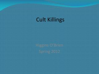 Cult Killings