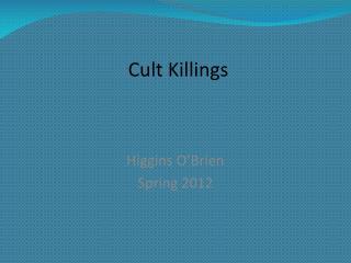 Cult Killings