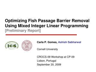 Carla P. Gomes,  Ashish Sabharwal Cornell University CROCS-09 Workshop at CP-09 Lisbon, Portugal