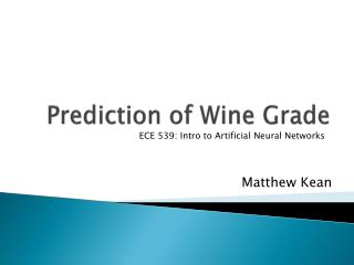 Prediction of Wine Grade