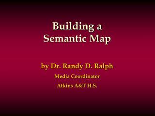 Building a Semantic Map