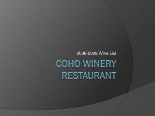 Coho Winery Restaurant