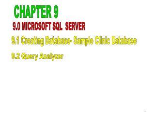 9.0 MICROSOFT SQL  SERVER