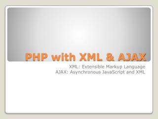 PHP with XML & AJAX