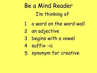 Be a Mind Reader