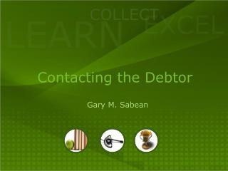 Contacting the Debtor