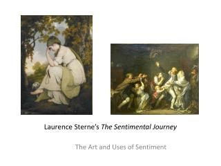 Laurence Sterne's  The Sentimental Journey