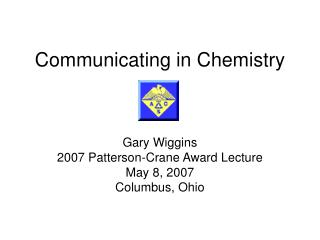 Communicating in Chemistry