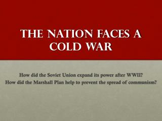 The Nation faces a cold war