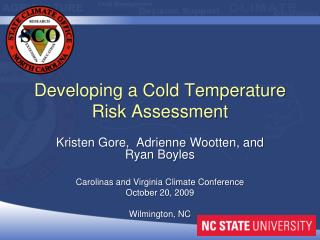 Developing a Cold Temperature Risk Assessment