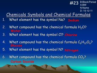 Chemicals Symbols and Chemical Formulas