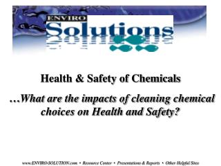 Health & Safety of Chemicals