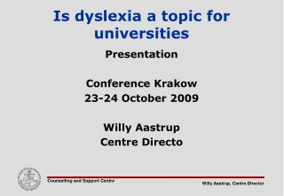 Is dyslexia a topic for universities