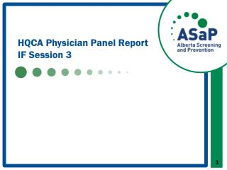 HQCA Physician Panel Report IF Session 3