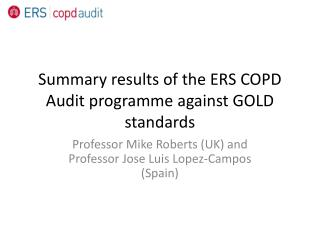 Summary results of the ERS COPD Audit programme against GOLD standards