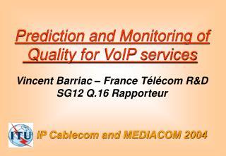 IP Cablecom and MEDIACOM 2004