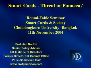 Smart Cards - Threat or Panacea?
