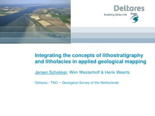 Integrating the concepts of lithostratigraphy and lithofacies in applied geological mapping