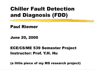 Chiller Fault Detection and Diagnosis FDD