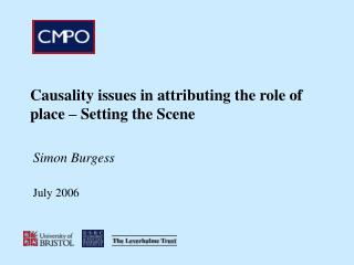 Causality issues in attributing the role of place – Setting the Scene