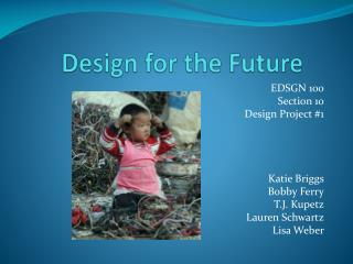 Design for the Future