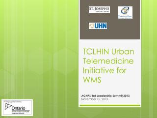 TCLHIN Urban Telemedicine Initiative for WMS