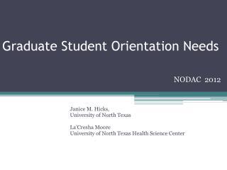 Graduate Student Orientation Needs