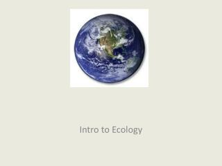 Intro to Ecology