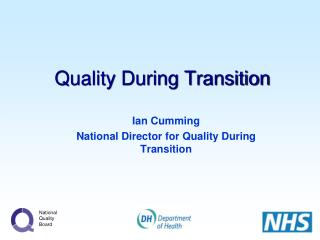 Quality During Transition