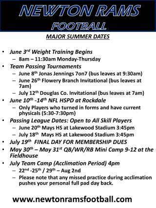 MAJOR SUMMER DATES June 3 rd  Weight Training Begins 8am – 11:30am Monday-Thursday