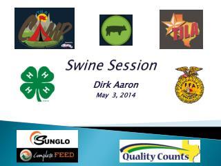 Swine Session
