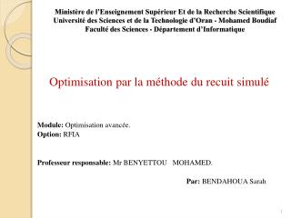 Optimisation par la méthode du recuit simulé Module:  Optimisation avancée. Option:  RFIA