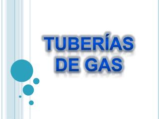 Tuberías de gas