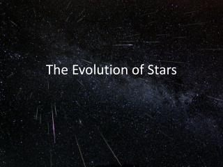 The Evolution of Stars