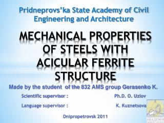 Mechanical  properties of steels with acicular ferrite structure