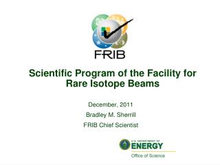 Scientific Program of the Facility for Rare Isotope Beams