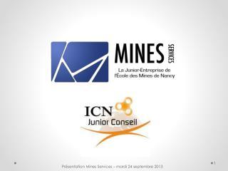 Présentation Mines Services – mardi 24 septembre 2013