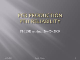 PCB production PTH reliability