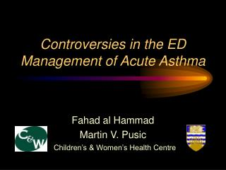 Controversies in the ED Management of Acute Asthma