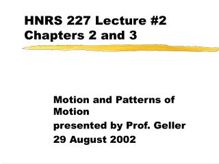 HNRS 227 Lecture #2 Chapters 2 and 3