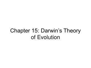 Chapter 15: Darwin's Theory of Evolution