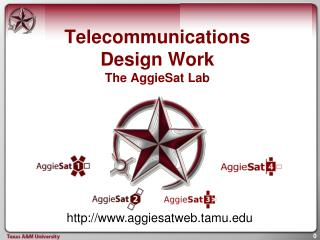 Telecommunications Design Work The AggieSat Lab