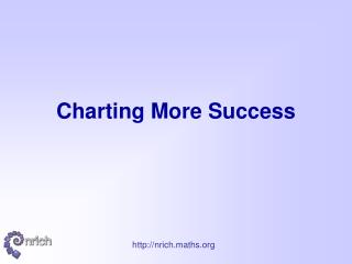 Charting More Success