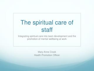 The spiritual care of staff