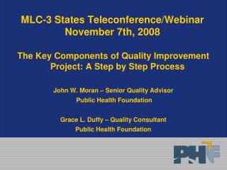 MLC-3 States Teleconference/Webinar  November 7th, 2008